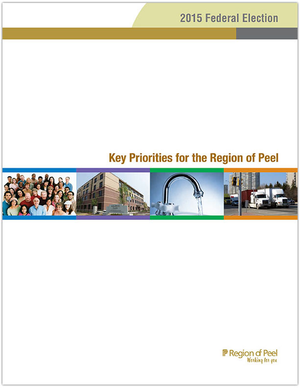 2015 Federal Election: Key Priorities for the Region of Peel document (PDF)