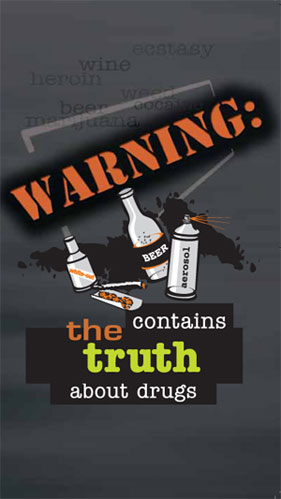 Warning: contains the truth about drugs