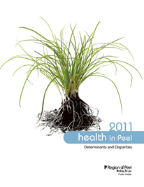 Health in Peel: Determinants and Disparities